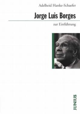 Jorge Luis Borges zur Einführung