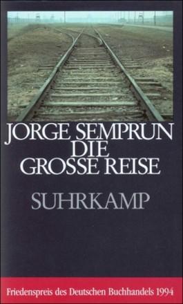 Jorge Semprún erzählt seine deutsche Geschichte