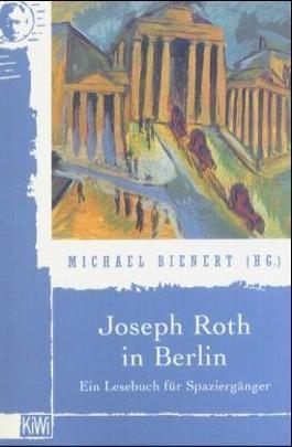 Joseph Roth in Berlin