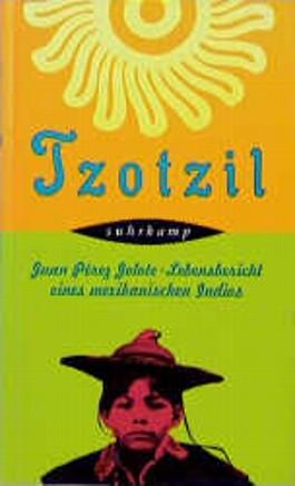 Juan Pérez Jolote – Tzotzil