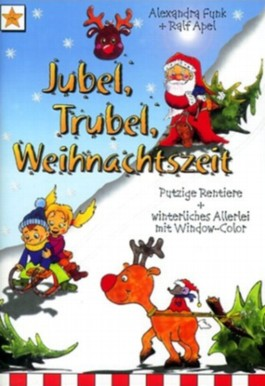 Jubel, Trubel, Weihnachtszeit