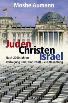 Juden - Christen - Israel