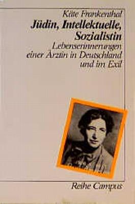 Jüdin, Intellektuelle, Sozialistin