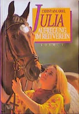 Julia, Aufregung im Reitverein