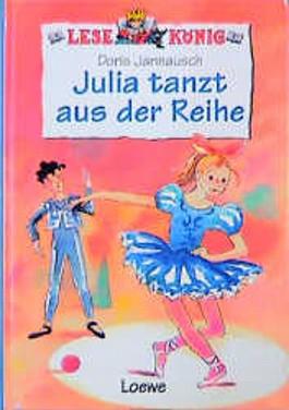 Julia tanzt aus der Reihe