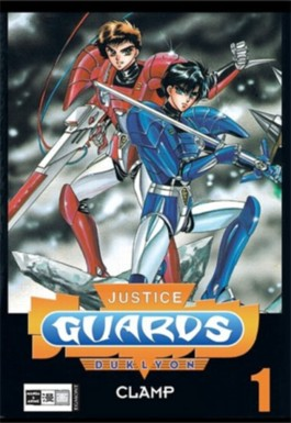 Justice Guards Duklyon. Bd.1