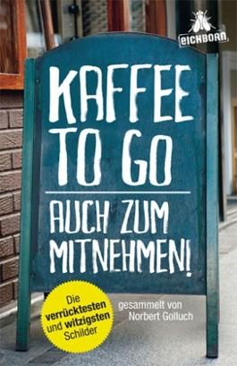 Kaffee to go - auch zum Mitnehmen!