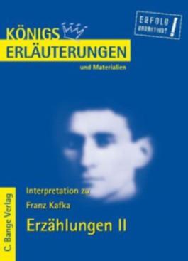 Kafka. Erzählungen II. Das Urteil. In der Strafkolonie. Ein Landarzt. Vor dem Gesetz. Auf der Galerie