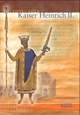 Kaiser Heinrich II. 1002-1024, m. CD-ROM