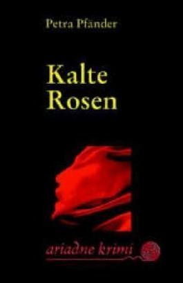 Kalte Rosen
