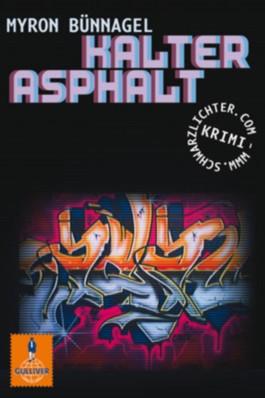 Kalter Asphalt