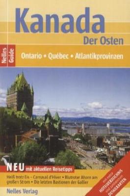 Kanada: Der Osten