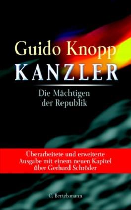 Kanzler, Die Mächtigen der Republik