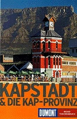 Kapstadt und die Kap- Provinz. 3.Aufl.