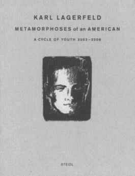 Karl Lagerfeld, Metamorphoses of an American