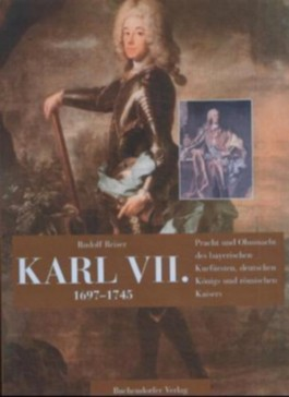 Karl VII. 1697-1745