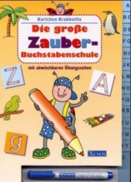 Karlchen Krabbelfix - Die grosse Zauber-Buchstabenschule