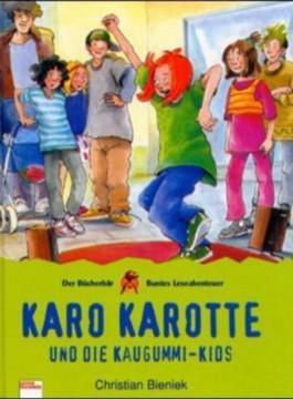 Karo Karotte und die Kaugummi-Kids