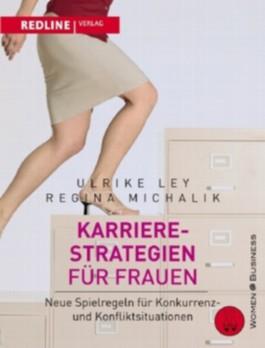 Karrierestrategien für freche Frauen