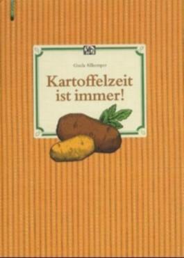 Kartoffelzeit ist immer!, m. Gemüsebürste
