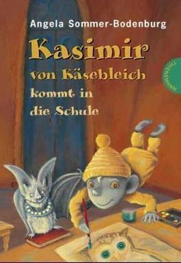 Kasimir von Käsebleich kommt in die Schule