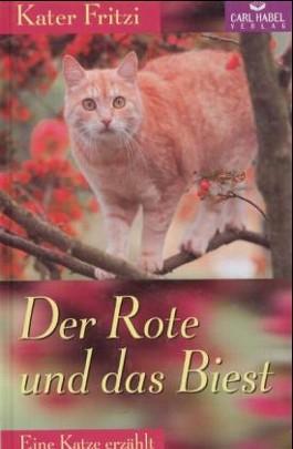 Kater Fritzi. Der Rote und das Biest