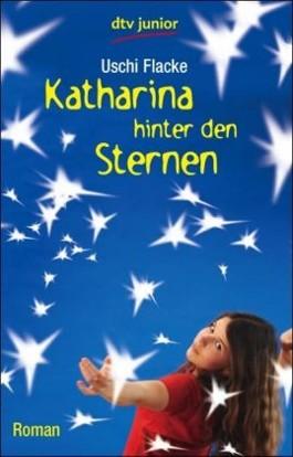 Katharina hinter den Sternen
