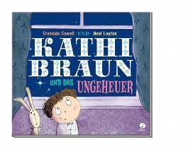 Kathi Braun und das Ungeheuer