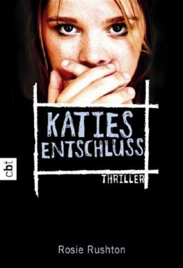 Katies Entschluss
