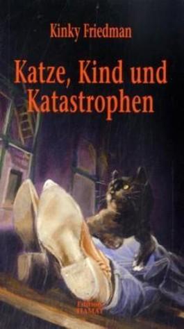 Katze, Kind und Katastrophen