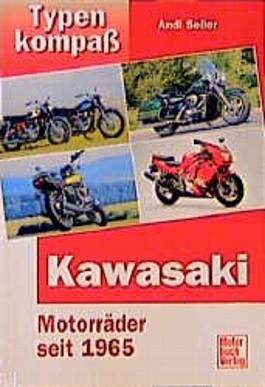 Kawasaki. Motorräder seit 1965