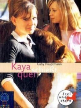 Kaya schießt quer