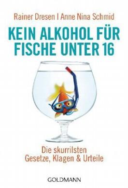 Bildergebnis für kein alkohol für fische unter 16