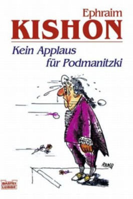 Kein Applaus für Podmanitzki