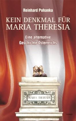 Kein Denkmal für Maria Theresia