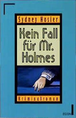 Kein Fall für Mr. Holmes