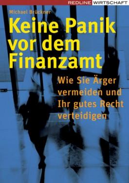 Keine Panik vor dem Finanzamt