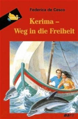 Kerima, Weg in die Freiheit