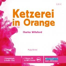 Ketzerei in Orange