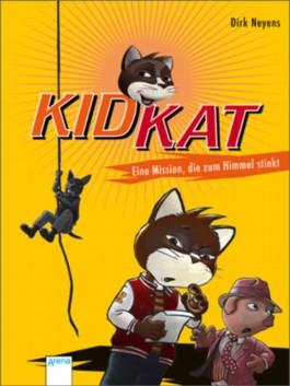 Kid Kat - Eine Mission, die zum Himmel stinkt