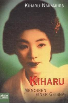 Kiharu, Memoiren einer Geisha