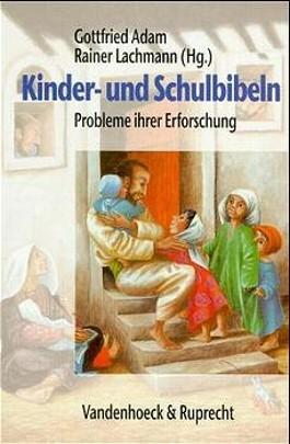 Kinder- Und Schulbibeln