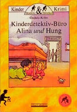 Kinderdetektiv-Büro Alina und Hung