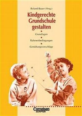 Kindgerechte Grundschule gestalten