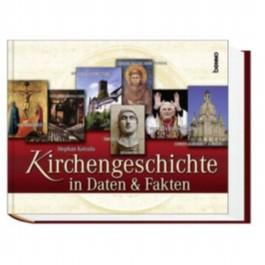 Kirchengeschichte in Daten & Fakten