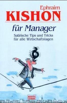 Kishon für Manager