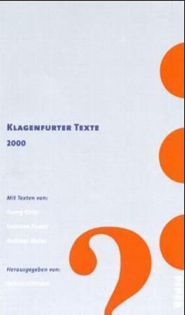 Klagenfurter Texte Ingeborg-Bachmann-Wettbewerb 2000
