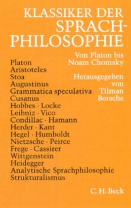 Klassiker der Sprachphilosophie. Von Platon bis Noam Chomsky
