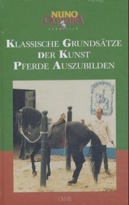 Klassische Grundsätze der Kunst, Pferde auszubilden