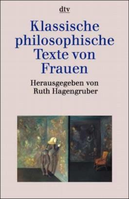 Klassische philosophische Texte von Frauen